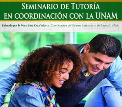 Seminario de tutoría en coordinación con la UNAM.