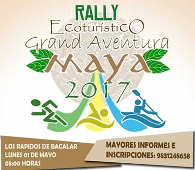Rally Ecoturístico Grand Aventura Maya 2017