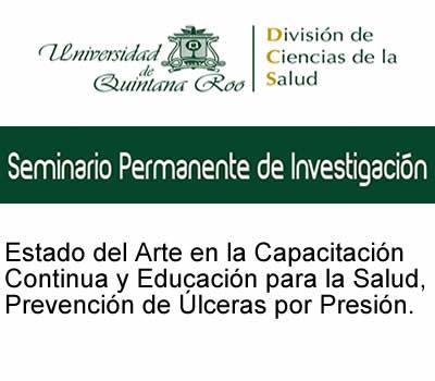Seminario Permanente de Investigación Estado del Arte en la Capacitación Continua y Educación para la Salud, Prevención de ulceras por precion
