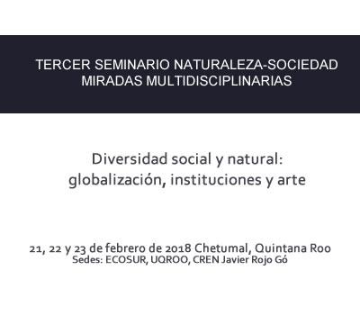 TERCER SEMINARIO NATURALEZA-SOCIEDAD MIRADAS MULTIDISCIPLINARIAS