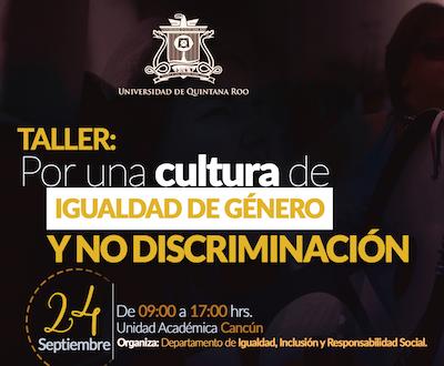 TALLER POR UNA CULTURA DE IGUALDAD Y NO DISCRIMINACIÓN