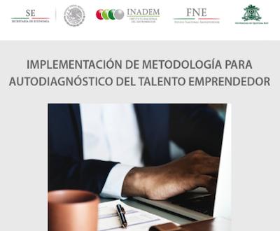 IMPLEMENTACIÓN DE LA METODOLOGÍA PARA AUTODIAGNÓSTICO DEL TALENTO EMPRENDEDOR