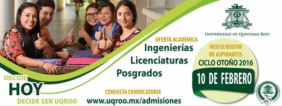 Admisiones Nuevo Ingreso Universidad de Quintana Roo UQROO 2016